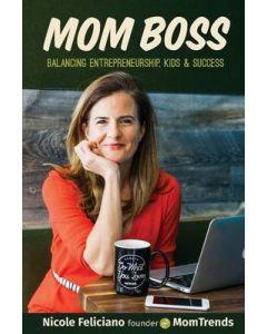 Mom Boss Balancing Entrepreneurship Kids & Success