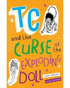 TC AND THE CURSE OF THE EXPLODING DOLL
