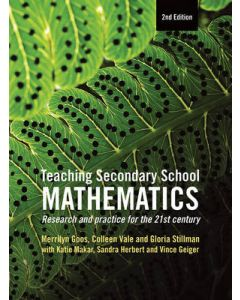 TEACHING SECONDARY SCHOOL MATHEMATICS : RESEARCH AND PRACTICE FOR THE 21ST CENTURY