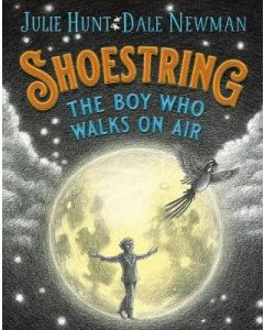 SHOESTRING THE BOY WHO WALKS ON AIR