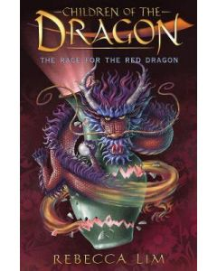 RACE FOR THE RED DRAGON : CHILDREN OF THE DRAGON#2