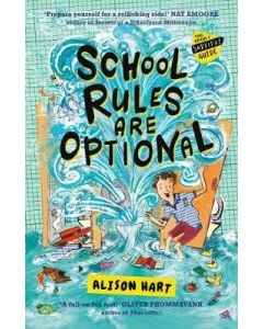 SCHOOL RULES ARE OPTIONAL : GRADE SIX SURVIVAL