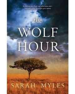 WOLF HOUR A NOVEL OF AFRICA