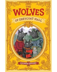 WOLVES OF GREYCOAT HALL THE