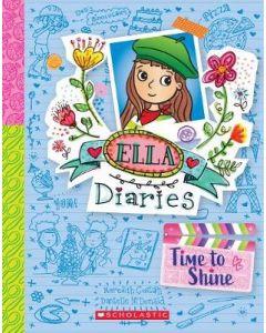 TIME TO SHINE : ELLA DIARIES #17