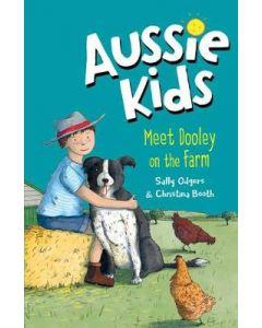MEET DOOLEY ON THE FARM : AUSSIE KIDS