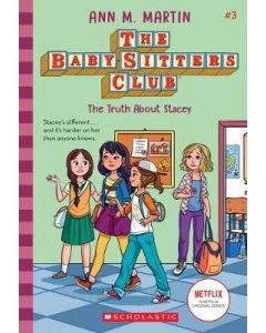 TRUTH ABOUT STACEY THE : BABYSITTERS CLUB #3