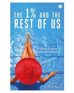 1% and the Rest of Us A Political Economy of Dominant Ownership