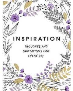 INSPIRATION THOUGHTS AND QUOTATIONS FOR EVERYDAY