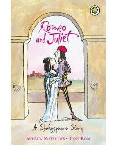 ROMEO & JULIET : A SHAKESPEARE STORY
