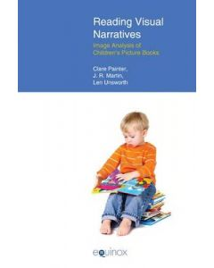 READING VISUAL NARRATIVES : IMAGE ANALYSIS OF CHILDRENS PICTURE BOOKS