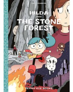 HILDA AND THE STONE FOREST : GRAPHIC NOVEL