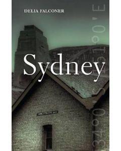 SYDNEY : HAUNTED CITY