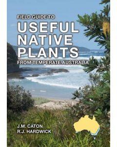 USEFUL NATIVE PLANTS