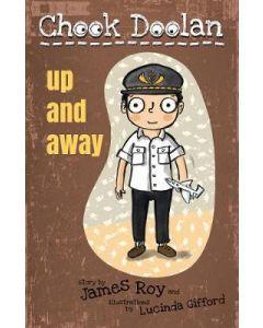 UP AND AWAY : CHOOK DOOLAN