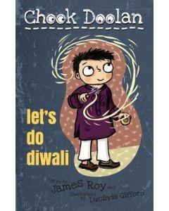 LETS DO DIWALI : CHOOK DOOLAN