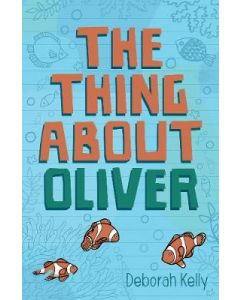 THING ABOUT OLIVER THE