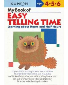 EASY TELLING TIME : KUMON MY BOOK OF