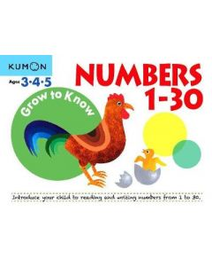 GROW TO KNOW NUMBERS 1 - 30