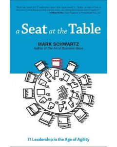 A Seat at the Table Role of IT Leadership and Contemporary Management Ideas in Business