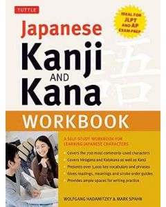 Japanese Kanji and Kana Workbook a Self Study Workbook for Learning Japanese Characters
