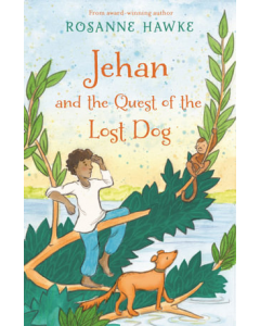 Jehan And The Questnof The Lost Dog