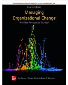 Managing Organisational Change: A Multiple Perspectives Appraoch