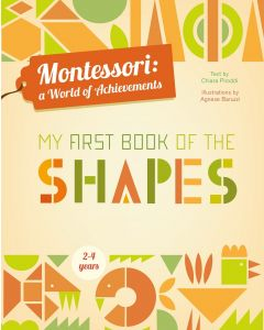 MY FIRST BK OF SHAPES : MONTESSORI