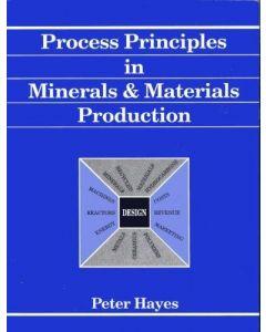 Process Principles in Minerals & Materials Production