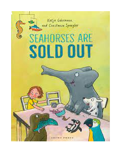 Seahorses Are Sold Out / Spengler