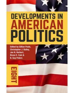 Developments in American Politics 8E