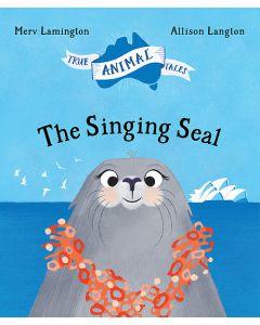 SINGING SEAL TRUE ANIMAL TALES