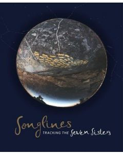 SONGLINES : TRACKING THE SEVEN SISTERS