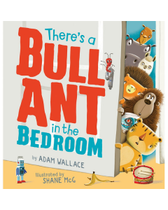 There's A Bull Ant In The Bedr