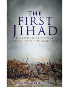 FIRST JIHAD KHARTOUM AND THE DAWN OF MILITANT ISLAM