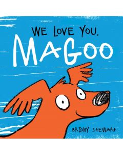 We Love You, Magoo